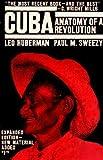Cuba: Anatomy of a Revolution (0853450064) by Huberman, Leo