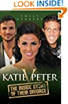 Katie v Peter: The Inside Story of Th...