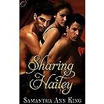 Sharing Hailey | Samantha Ann King