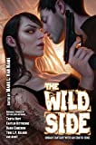 img - for The Wild Side: Urban Fantasy with an Erotic Edge (Baen Fantasy) book / textbook / text book