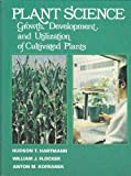 img - for Plant Science: Growth, Development and Utilization of Cultivated Plants book / textbook / text book