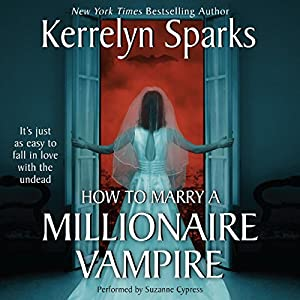 How To Marry a Millionaire Vampire: Love at Stake, Book 1 | [Kerrelyn Sparks]