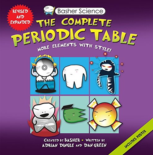 Basher Science: The Complete Periodic Table: All the Elements with Style! PDF