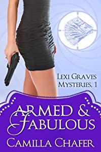 Armed And Fabulous by Camilla Chafer ebook deal