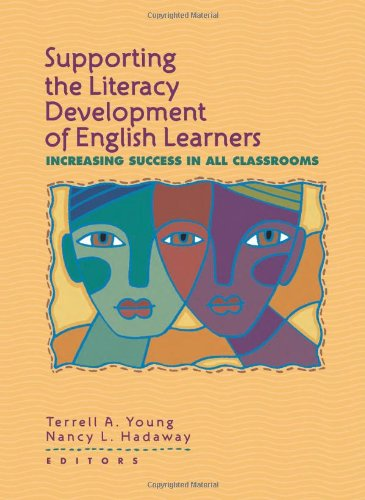 Supporting the Literacy Development of English Learners:...