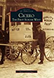 img - for Cicero The First Suburb West (Images of America (Arcadia Publishing)) book / textbook / text book