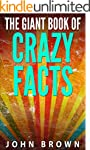 The Giant Book of Crazy Facts