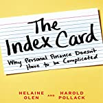 The Index Card: Why Personal Finance Doesn't Have to Be Complicated | Helaine Olen,Harold Pollack