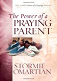 POWER OF A PRAYING PARENT (Power of Praying)