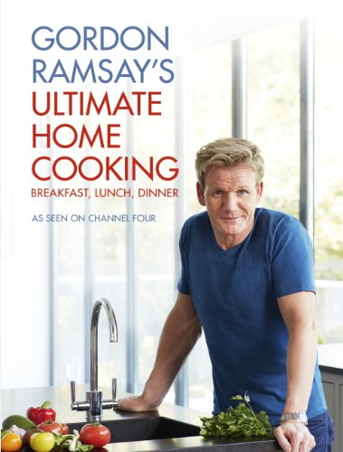 gordon-ramsays-ultimate-home-cooking-english-edition