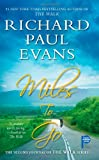 Miles to Go: The Second Journal of the Walk Series (1439191468) by Evans, Richard Paul