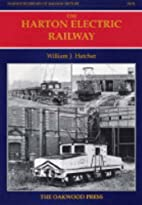 Harton Electric Railway (Oakwood Library of…
