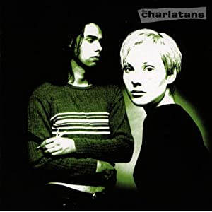 Charlatans Uk - Up To Our Hips