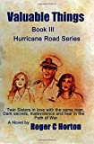 img - for Valuable Things: A Hurrican Road Novel book / textbook / text book
