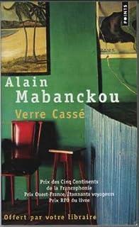 Verre cassé : roman, Mabanckou, Alain