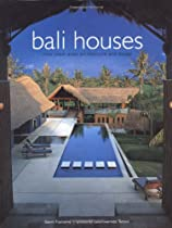 Free Bali Houses: New Wave Asian Architecture and Design Ebooks & PDF Download