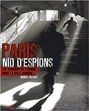 echange, troc Faligot Roger - Paris Nid d'Espions