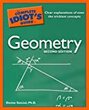 img - for The Complete Idiot's Guide to Geometry, 2nd Edition by Szecsei Ph.D. Denise (2007-06-05) Paperback book / textbook / text book