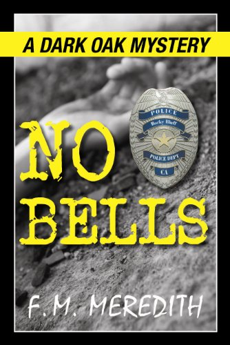 No Bells (Rocky Bluff P. D. series Book 8)