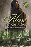 img - for Alone Yet Not Alone: Their faith became their freedom Mti Edition by Craven, Tracy Leininger [2012] book / textbook / text book