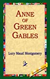 Anne of Green Gables (1595401105) by Lucy Maud Montgomery
