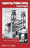 img - for Engineering Problem Solving: A Classical Perspective book / textbook / text book