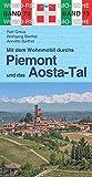 Mit dem Wohnmobil durchs Piemont & und das Aosta-Tal