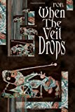 img - for For When the Veil Drops book / textbook / text book