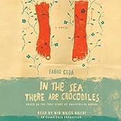 In the Sea There Are Crocodiles: Based on the True Story of Enaiatollah Akbari | [Fabio Geda]