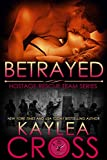 Betrayed (Hostage Rescue Team Series Book 9) (English Edition)