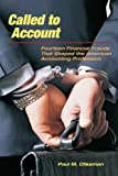 img - for Called to Account: Fourteen Financial Frauds that Shaped the American Public Accounting Profession book / textbook / text book