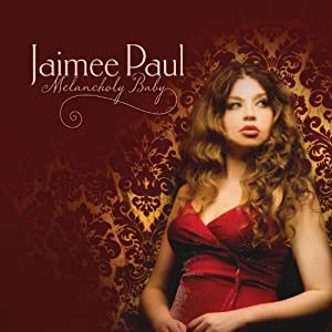 Download  musicasBAIXAR CD Jaimee Paul – Melancholy Baby – 2011