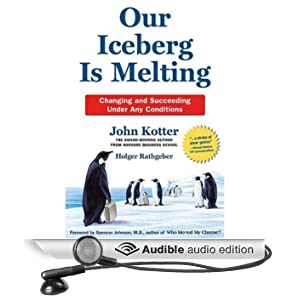 Our Iceberg Is Melting (Unabridged)