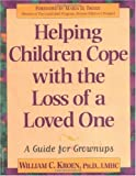 Helping Children Cope with the Loss of a Loved One: A Guide for Grownups