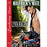 Maverick's Mate [Brac Pack 1] (Siren Publishing Everlasting Classic ManLove) ~ Lynn Hagen