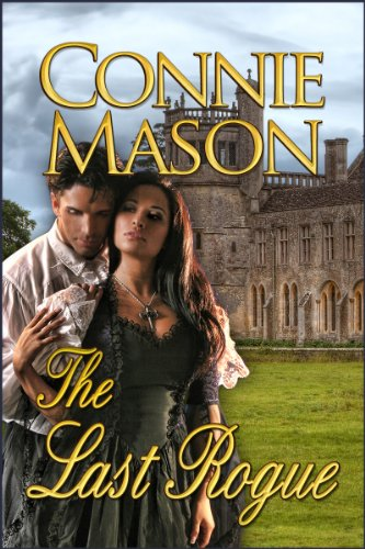 The Last Rogue by Connie Mason
