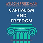 Capitalism and Freedom, Fortieth Anniversary Edition | Milton Friedman,Rose D. Friedman,Grover Gardner - prologue