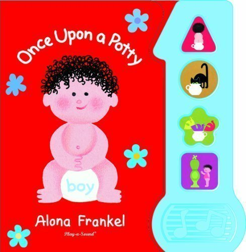 Once Upon A Potty Sound Book For Boys (Play A Sound) By Editors Of Publications International Ltd., Alona Frankel Published By Publications International (2010) Boardbook front-905763