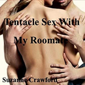 Tentacle Sex with My Roommate Audiobook