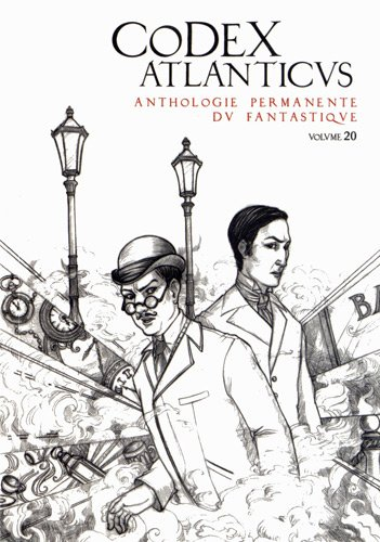 Codex atlanticus : Anthologie permanente du fantastique Volume 20
