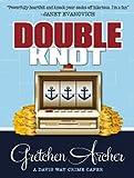 Double Knot (Davis Way Crime Caper)