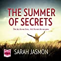 The Summer of Secrets Audiobook by Sarah Jasmon Narrated by Emma Gregory
