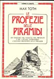 img - for Le profezie delle piramidi book / textbook / text book