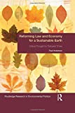 img - for Reforming Law and Economy for a Sustainable Earth: Critical Thought for Turbulent Times (Environmental Politics) book / textbook / text book