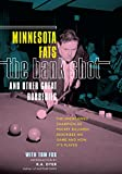 img - for Bank Shot and Other Great Robberies: The Uncrowned Champion Of Pocket Billiards Describes His Game And How It's Played book / textbook / text book