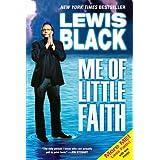 Me of Little Faith ~ Lewis Black