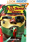 The Black Stars of Ghana