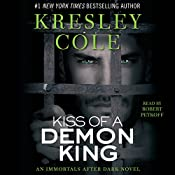 Kiss of a Demon King: Immortals After Dark, Book 7 | Kresley Cole