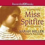 Miss Spitfire: Reaching Helen Keller | Sarah Miller