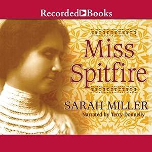 Miss Spitfire: Reaching Helen Keller | [Sarah Miller]